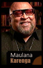 Maulana Karenga Founder of Kwanzaa