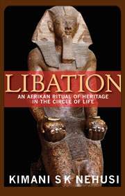 Libation Book by Kimani Nehusi