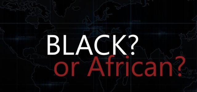 Black or African   Connecting with our Roots