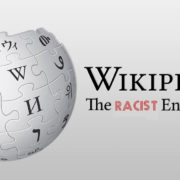 Wikipedia is RACIST